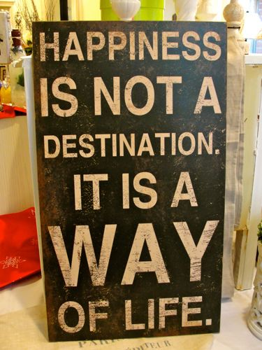 Happiness is...Sign